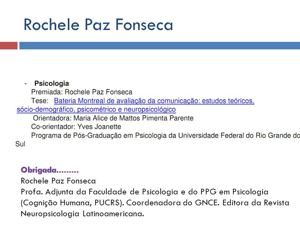 Rochele Paz Fonseca Obrigada......... Rochele Paz Fonseca