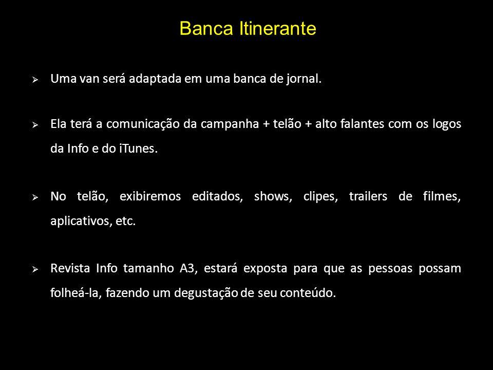 Banca Itinerante Uma van será adaptada em uma banca de jornal.