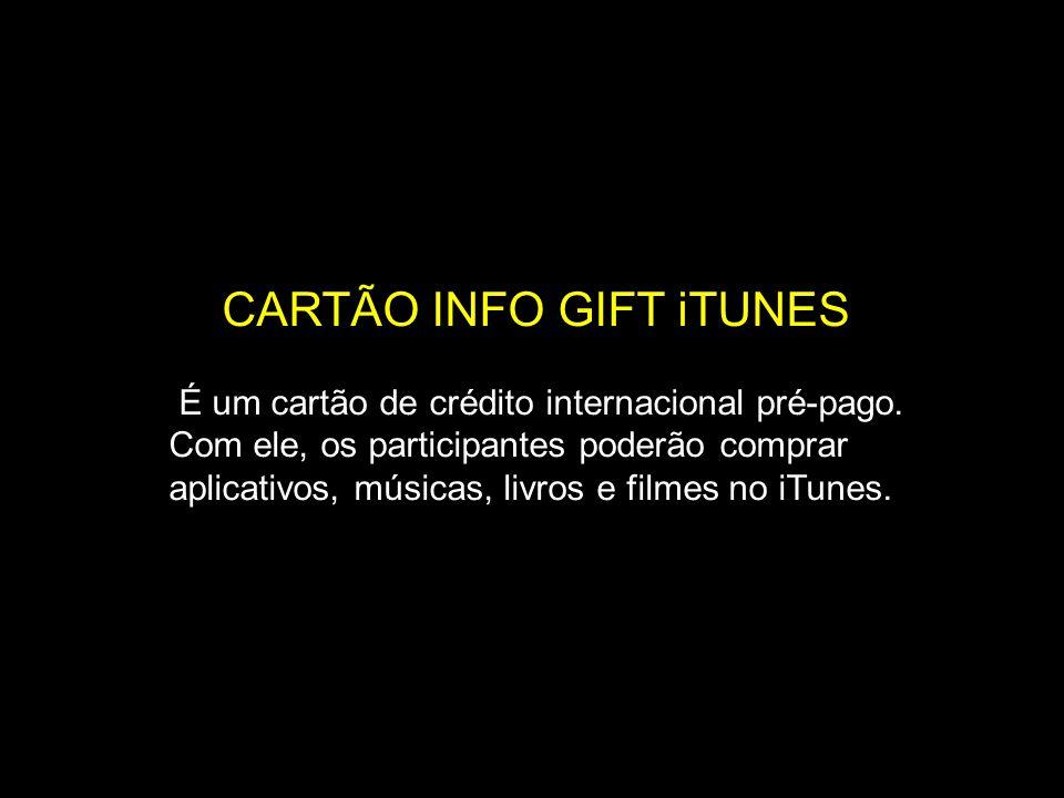CARTÃO INFO GIFT iTUNES