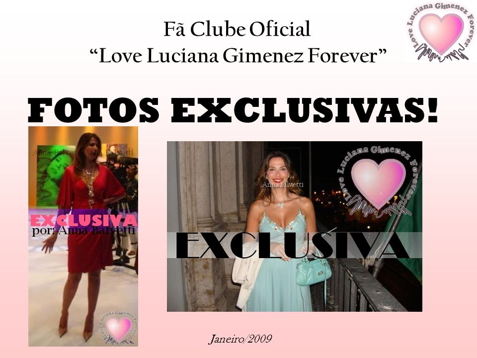 FOTOS EXCLUSIVAS! Fã Clube Oficial Love Luciana Gimenez Forever