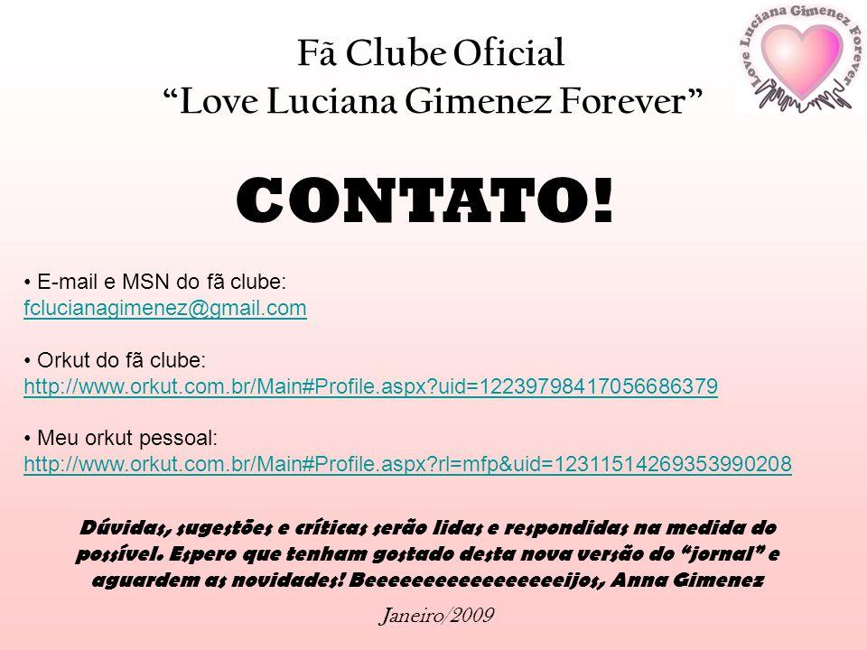 CONTATO! Fã Clube Oficial Love Luciana Gimenez Forever