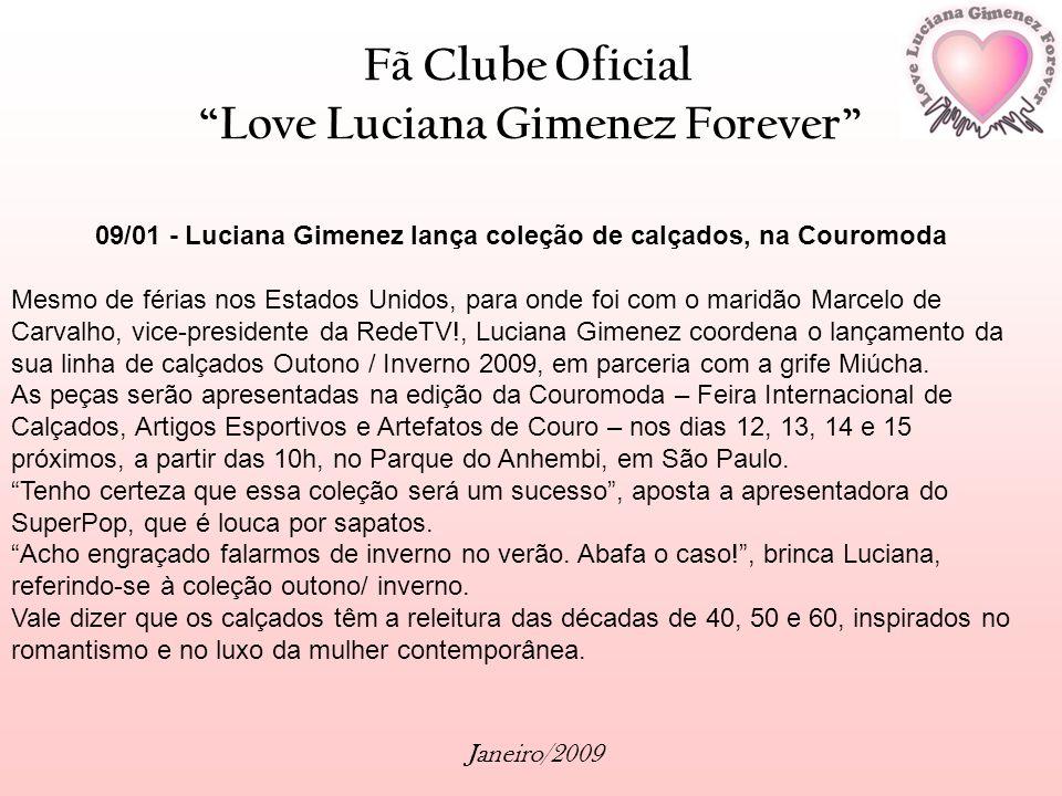 09/01 - Luciana Gimenez lança coleção de calçados, na Couromoda