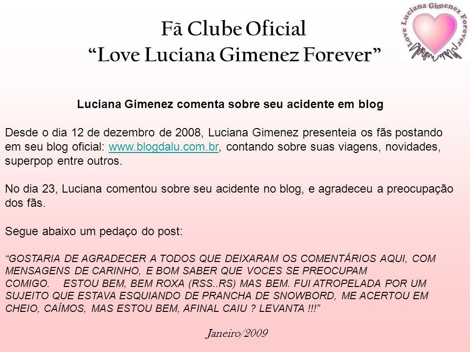 Luciana Gimenez comenta sobre seu acidente em blog
