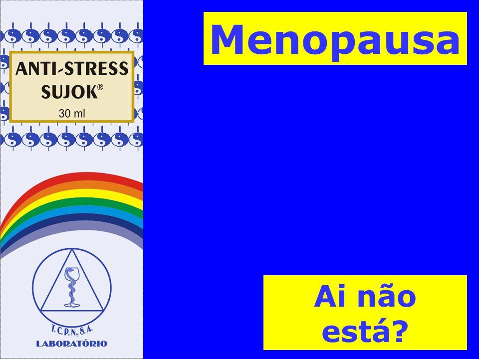 Menopausa Ai não está