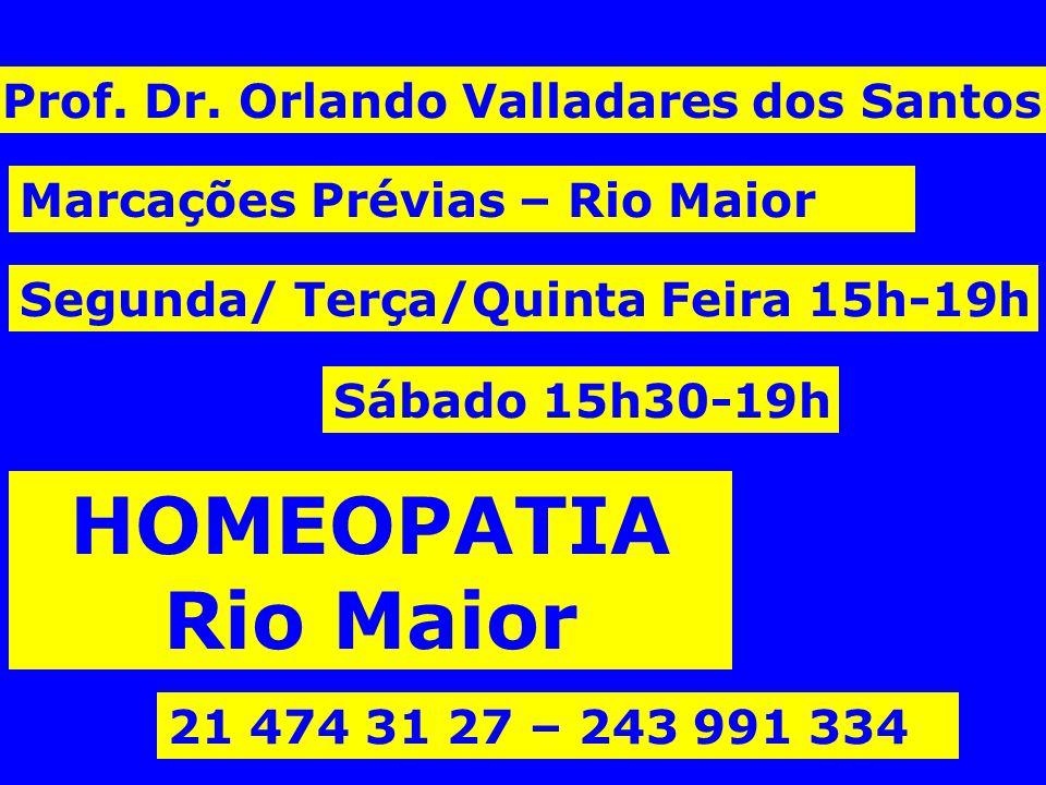 HOMEOPATIA Rio Maior Prof. Dr. Orlando Valladares dos Santos