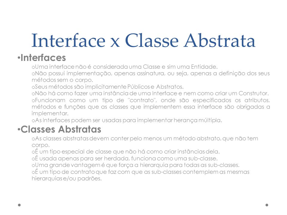 Interface x Classe Abstrata