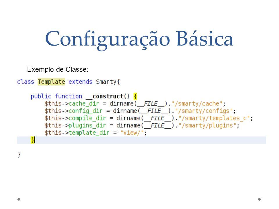Configuração Básica Exemplo de Classe: