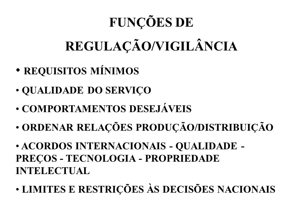 REGULAÇÃO/VIGILÂNCIA