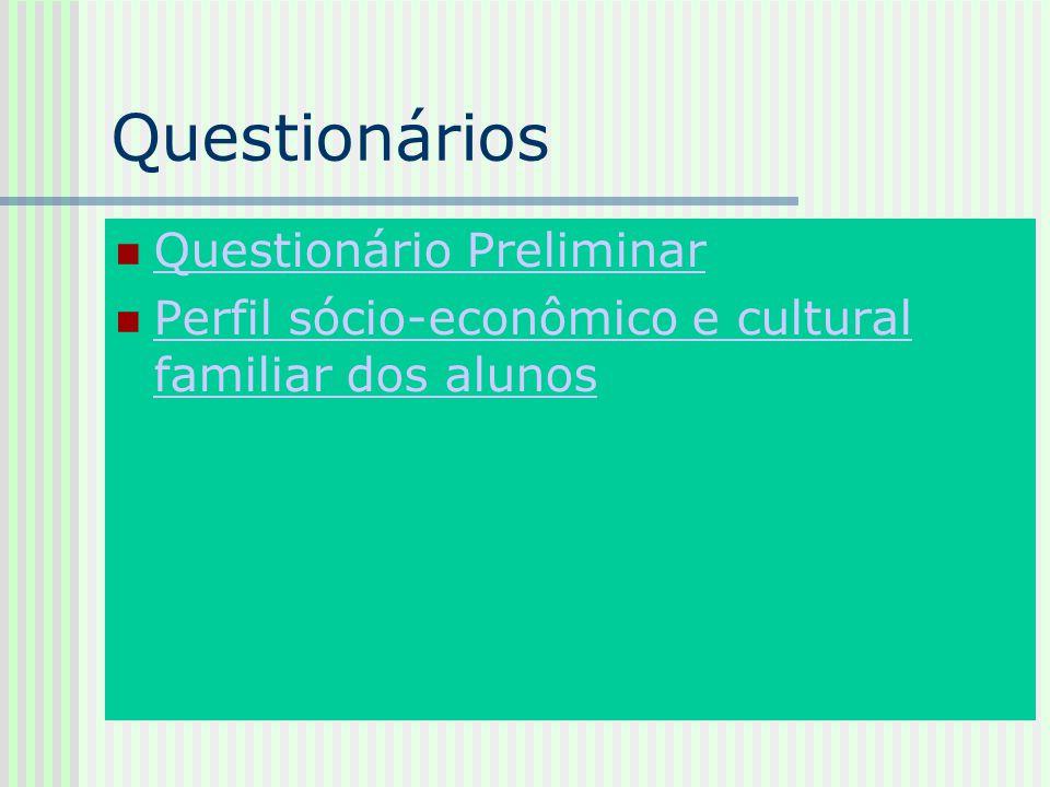 Questionários Questionário Preliminar