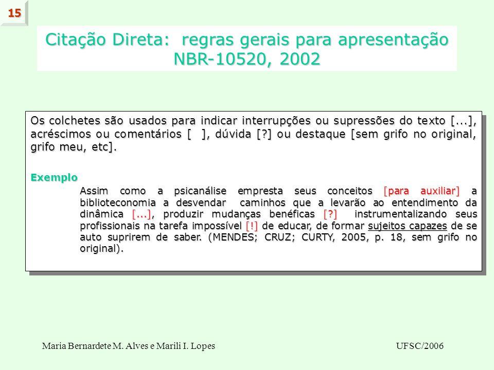 Citação Direta: regras gerais para apresentação NBR-10520, 2002