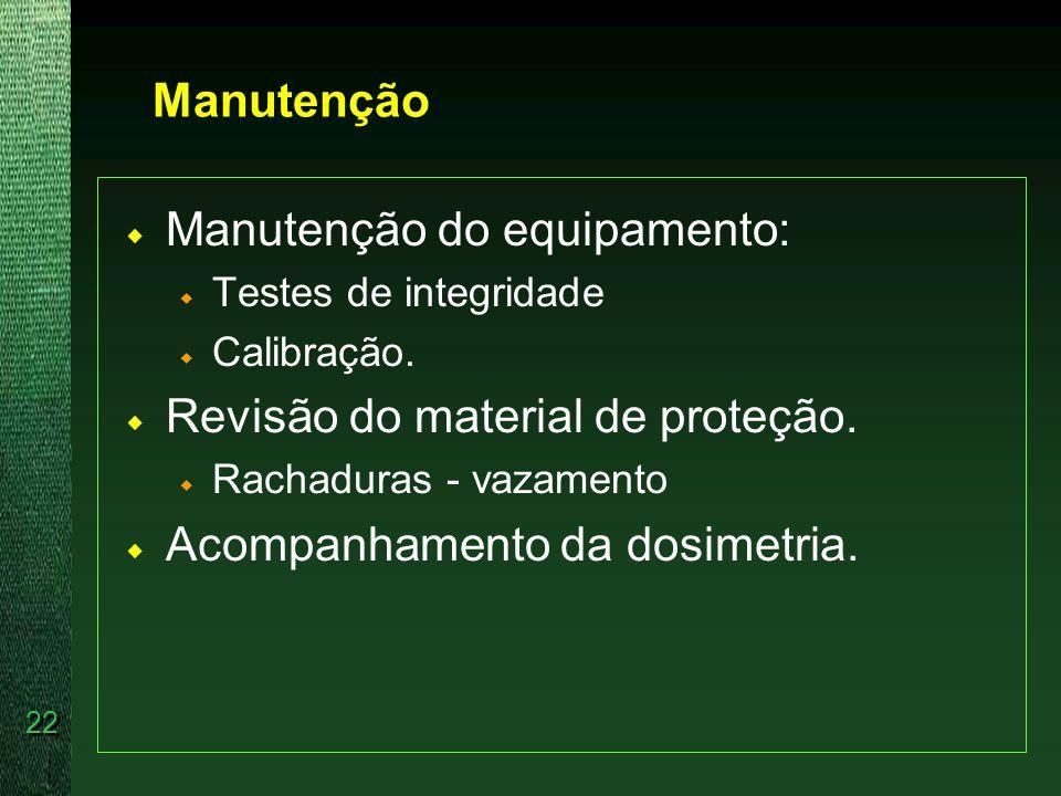 Manutenção do equipamento: