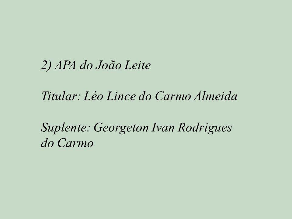 2) APA do João Leite Titular: Léo Lince do Carmo Almeida.