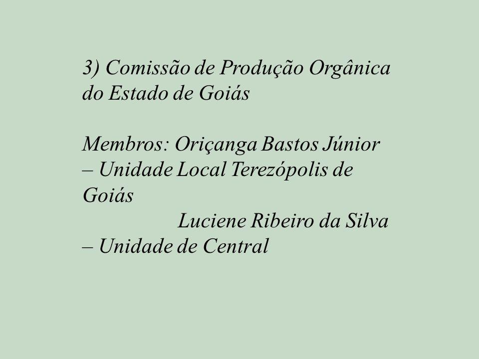 3) Comissão de Produção Orgânica do Estado de Goiás