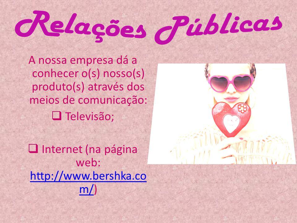 Internet (na página web: http://www.bershka.com/)