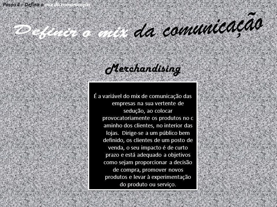 Definir o mix da comunicação