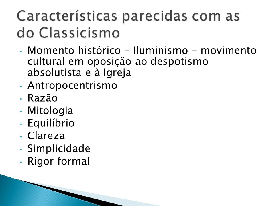 Características parecidas com as do Classicismo