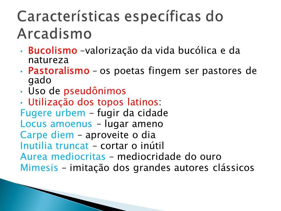 Características específicas do Arcadismo