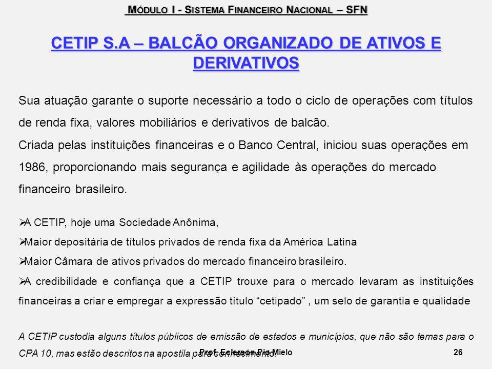 CETIP S.A – BALCÃO ORGANIZADO DE ATIVOS E DERIVATIVOS