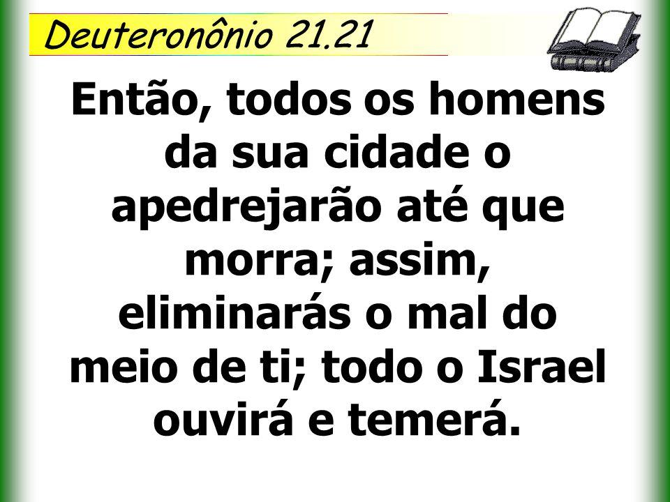Deuteronônio 21.21