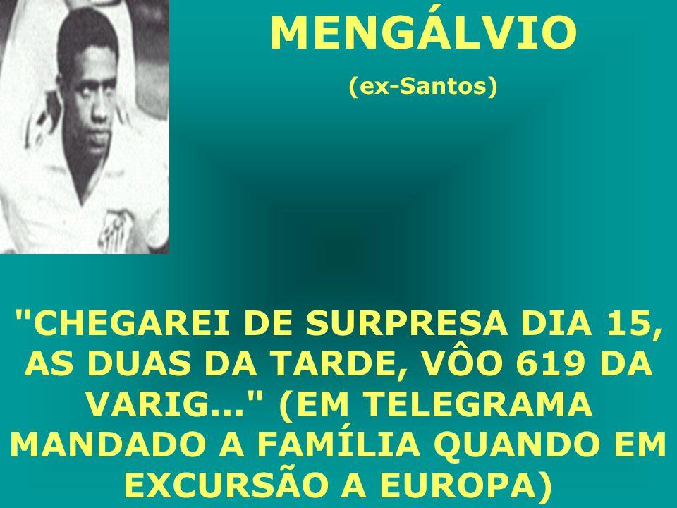 MENGÁLVIO (ex-Santos)