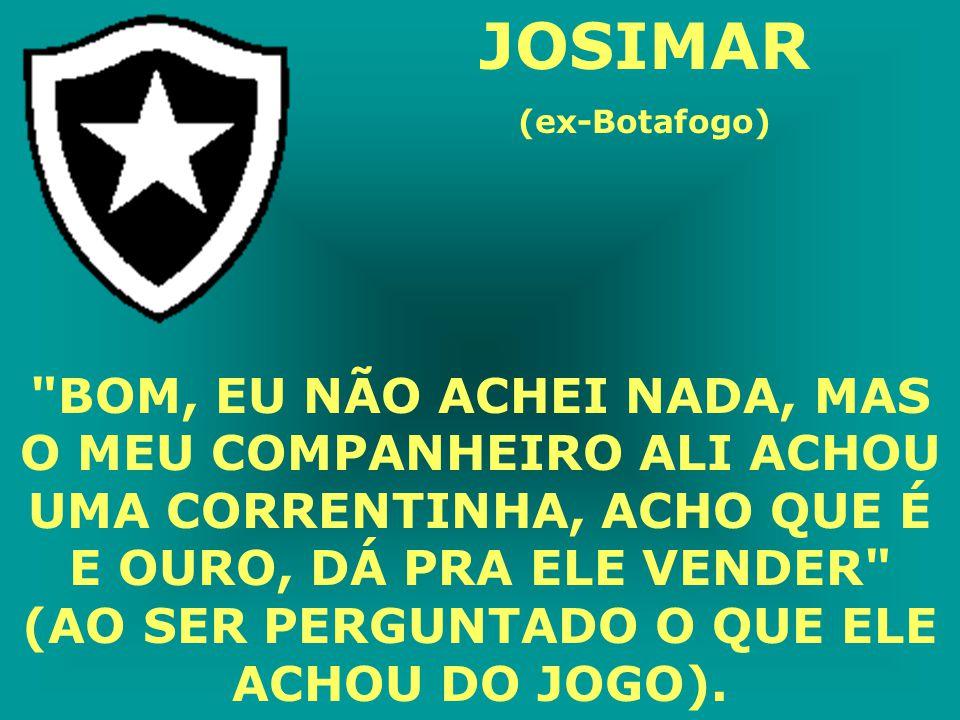 JOSIMAR (ex-Botafogo)