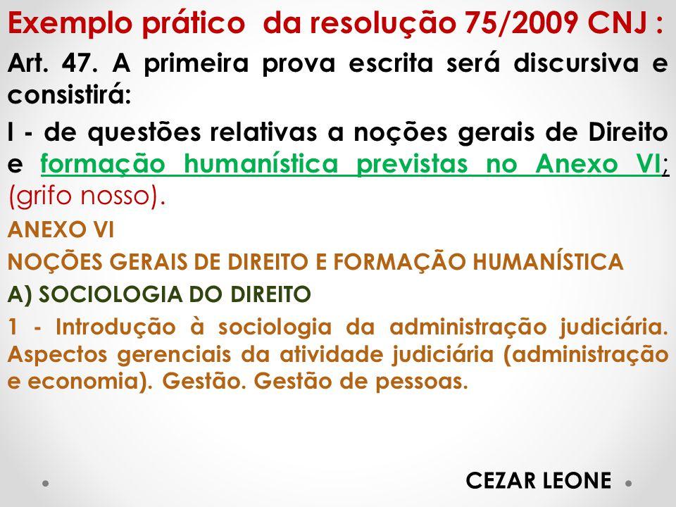 Exemplo prático da resolução 75/2009 CNJ :