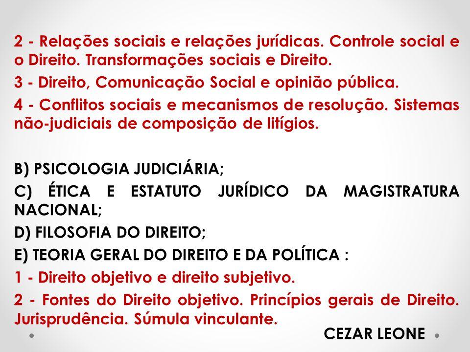 2 - Relações sociais e relações jurídicas. Controle social e o Direito