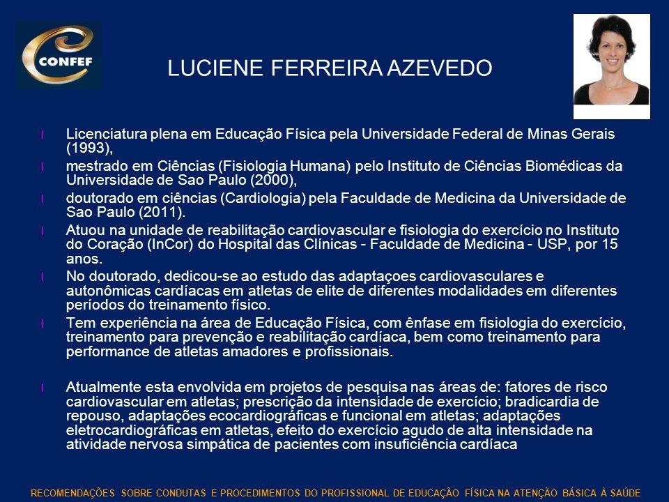 LUCIENE FERREIRA AZEVEDO