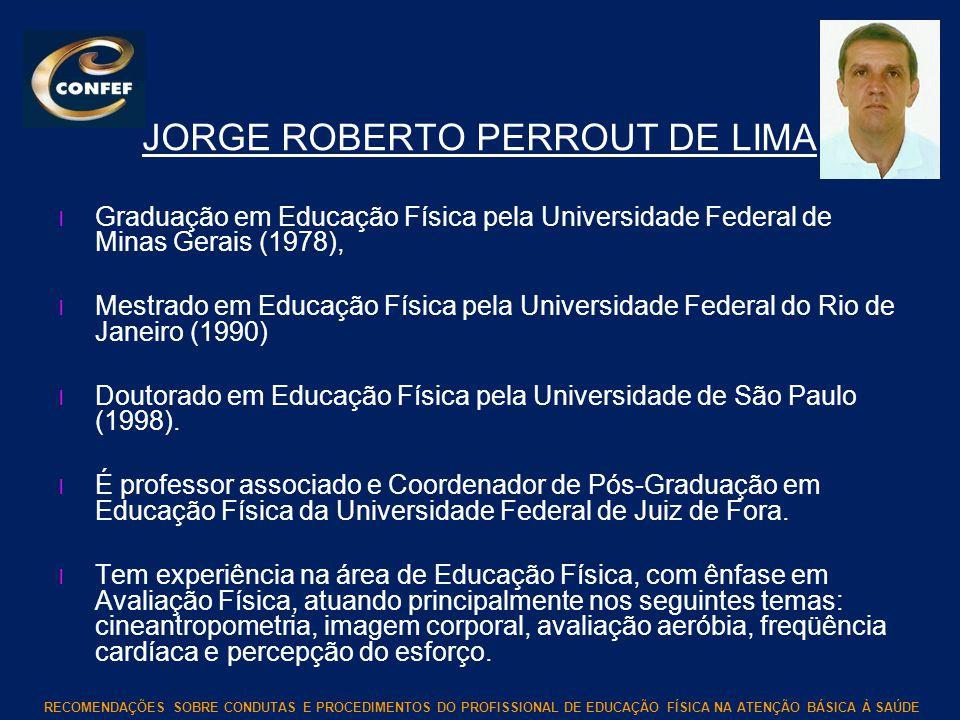 JORGE ROBERTO PERROUT DE LIMA