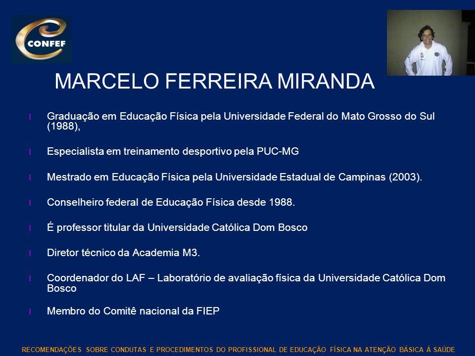 MARCELO FERREIRA MIRANDA