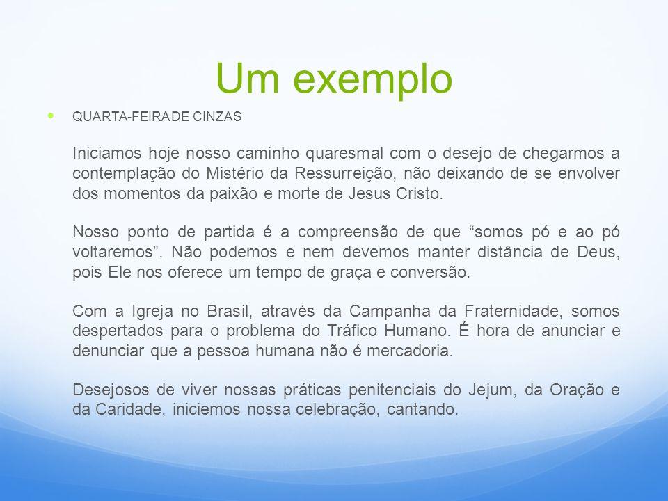 Um exemplo QUARTA-FEIRA DE CINZAS.