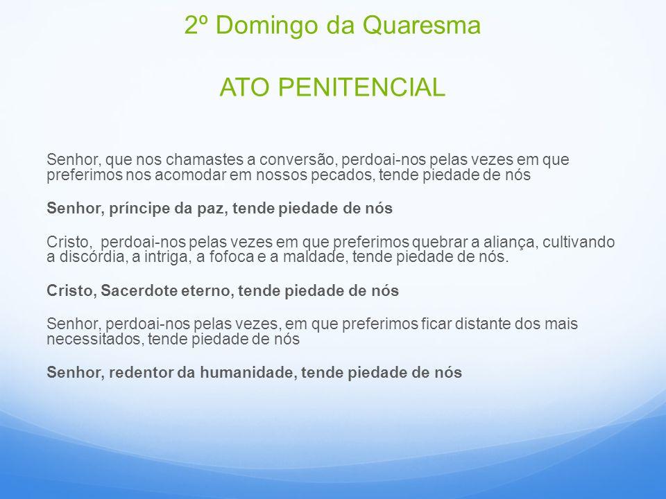 2º Domingo da Quaresma ATO PENITENCIAL