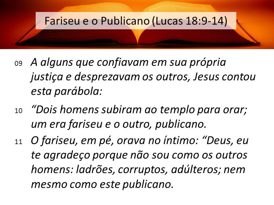 Fariseu e o Publicano (Lucas 18:9-14)