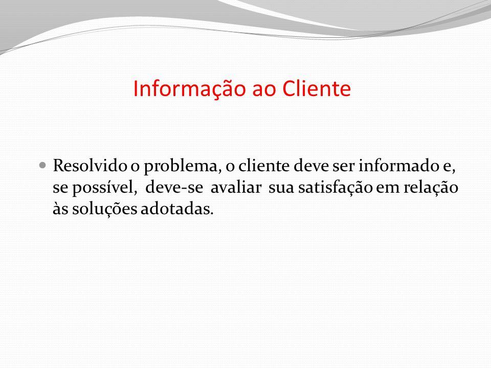 Informação ao Cliente