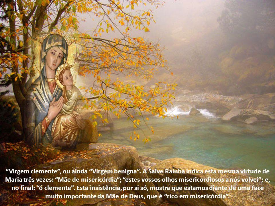 Virgem clemente , ou ainda Virgem benigna