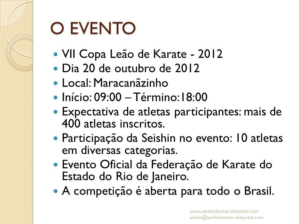 O EVENTO VII Copa Leão de Karate - 2012 Dia 20 de outubro de 2012