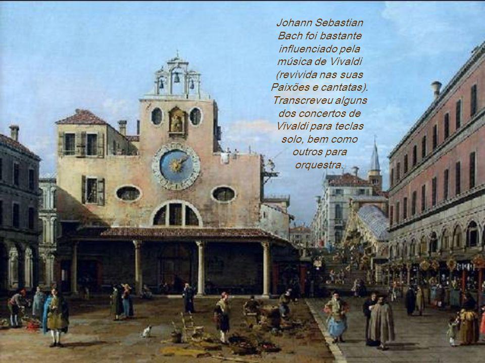 Johann Sebastian Bach foi bastante influenciado pela música de Vivaldi (revivida nas suas Paixões e cantatas).