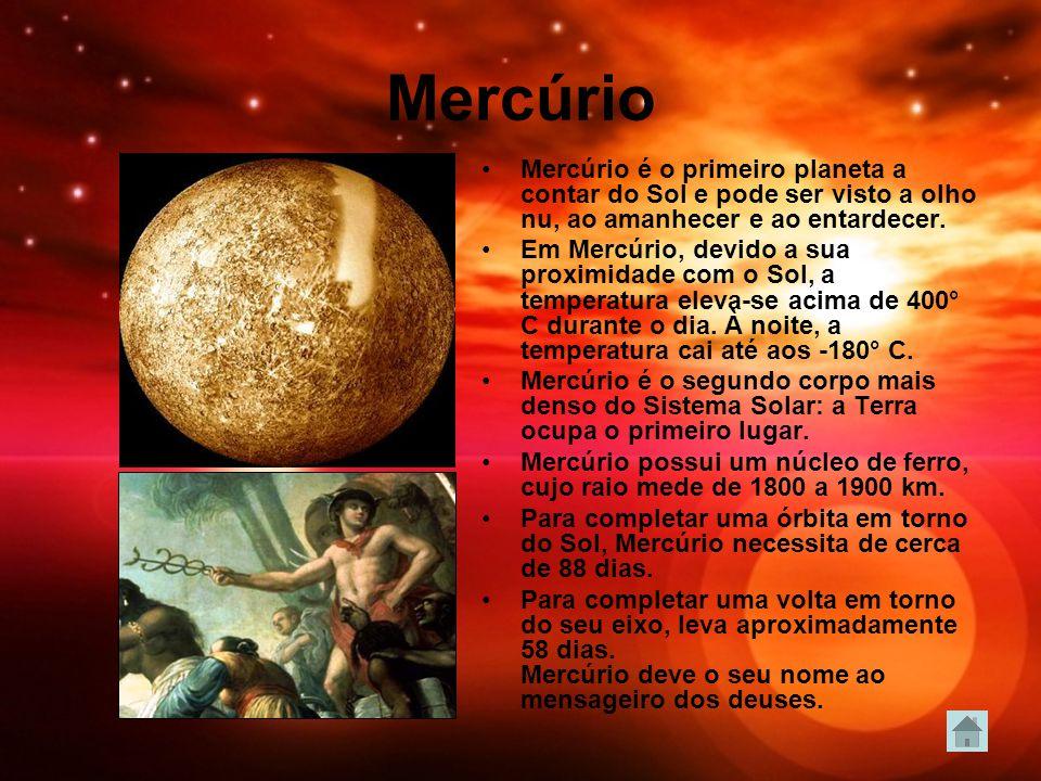 Mercúrio Mercúrio é o primeiro planeta a contar do Sol e pode ser visto a olho nu, ao amanhecer e ao entardecer.