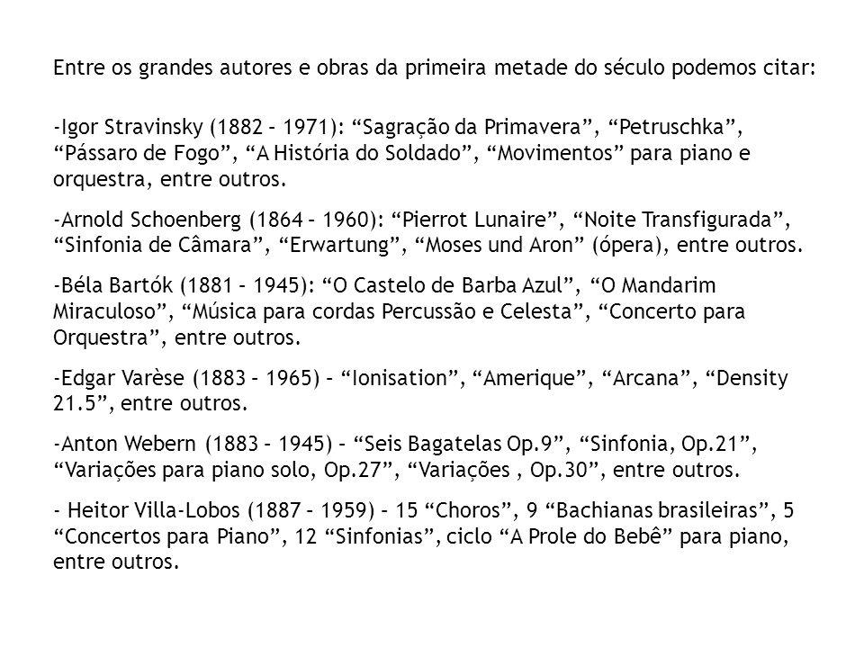 Entre os grandes autores e obras da primeira metade do século podemos citar:
