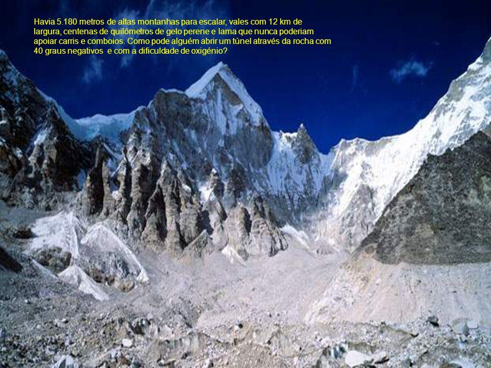 Havia 5.180 metros de altas montanhas para escalar, vales com 12 km de largura, centenas de quilómetros de gelo perene e lama que nunca poderiam apoiar carris e comboios.