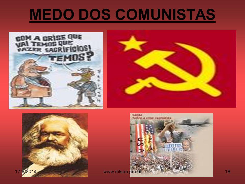 MEDO DOS COMUNISTAS 02/04/2017 www.nilson.pro.br