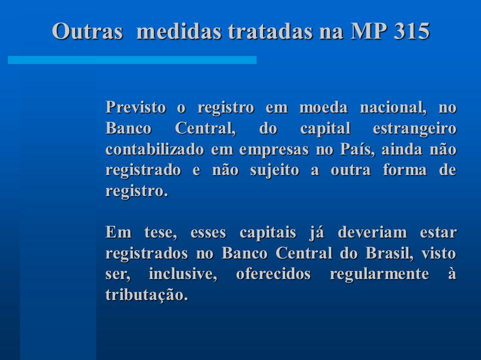 Outras medidas tratadas na MP 315