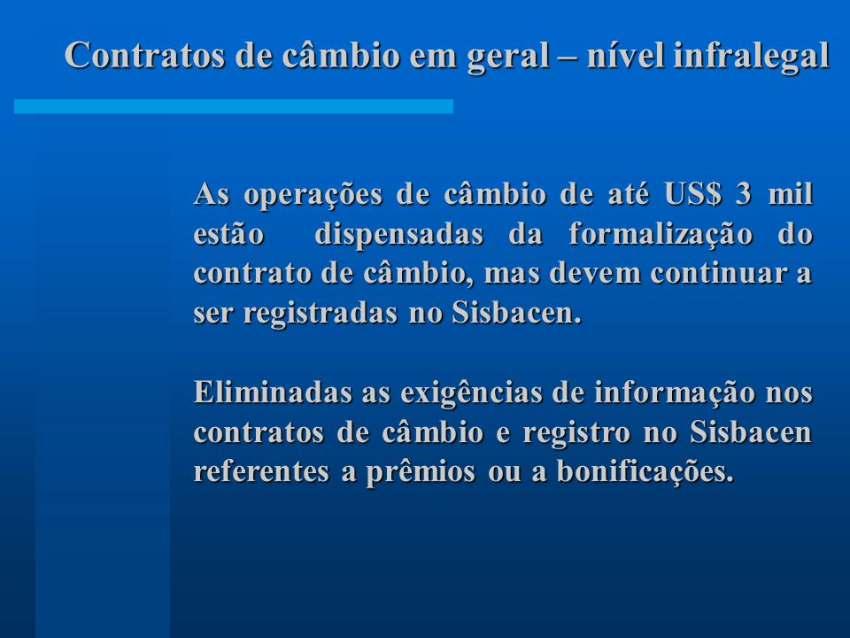 Contratos de câmbio em geral – nível infralegal