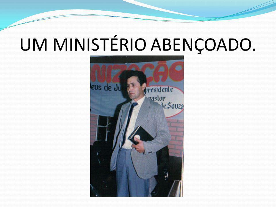 UM MINISTÉRIO ABENÇOADO.