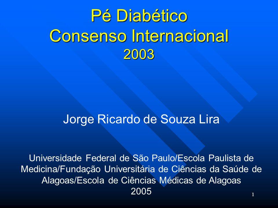 Pé Diabético Consenso Internacional 2003
