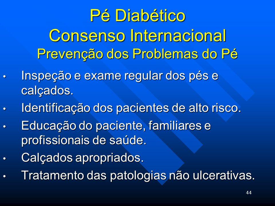 Pé Diabético Consenso Internacional Prevenção dos Problemas do Pé