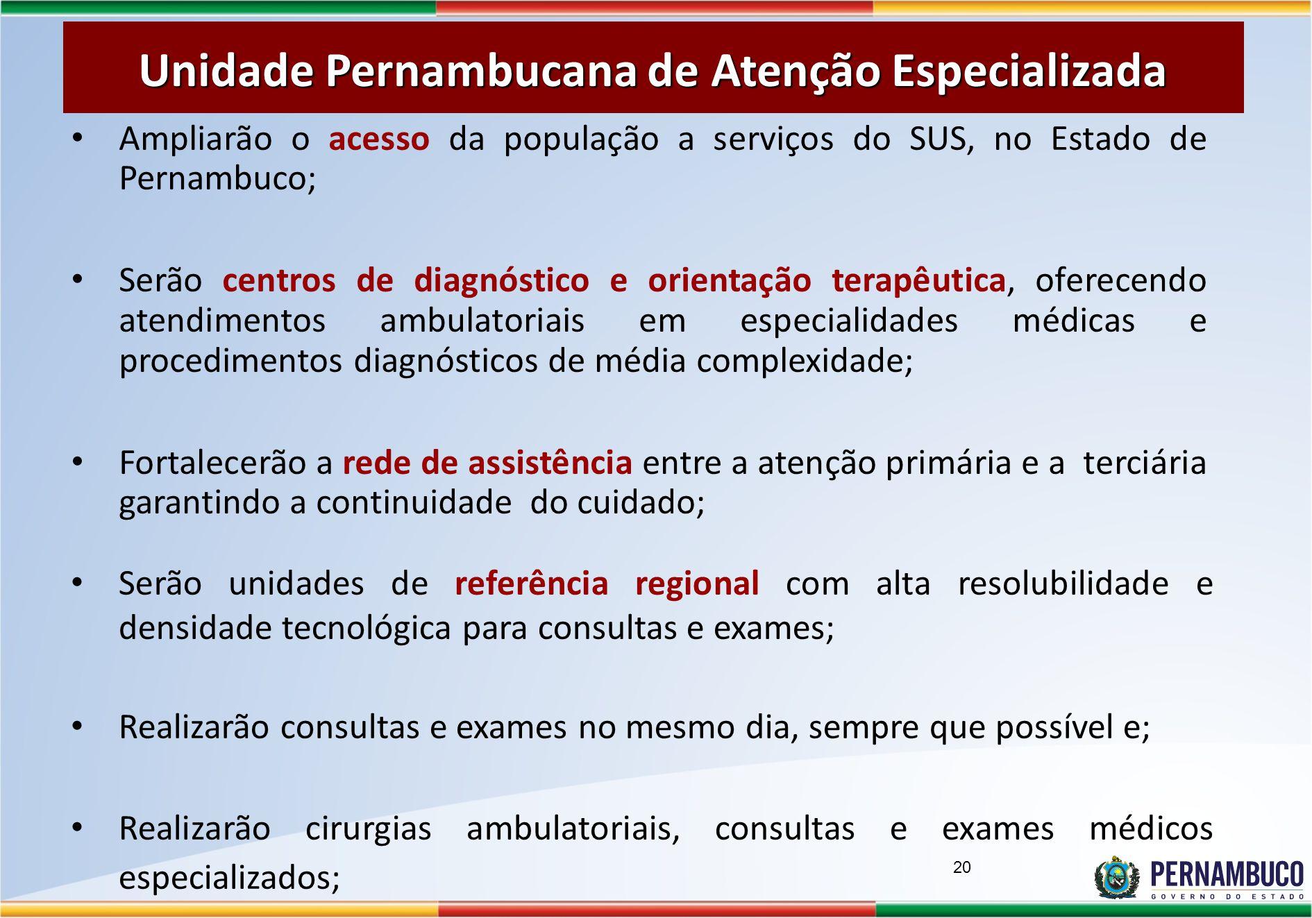 Unidade Pernambucana de Atenção Especializada