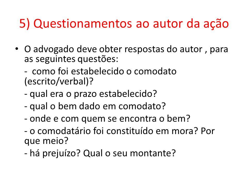 5) Questionamentos ao autor da ação