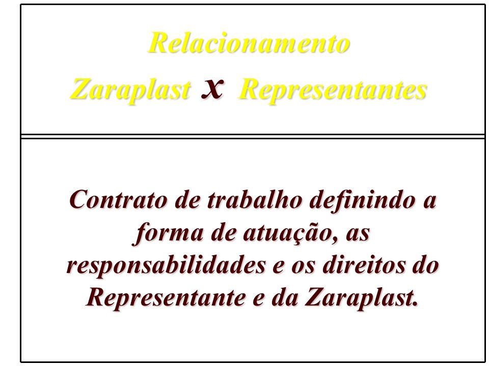 Zaraplast x Representantes