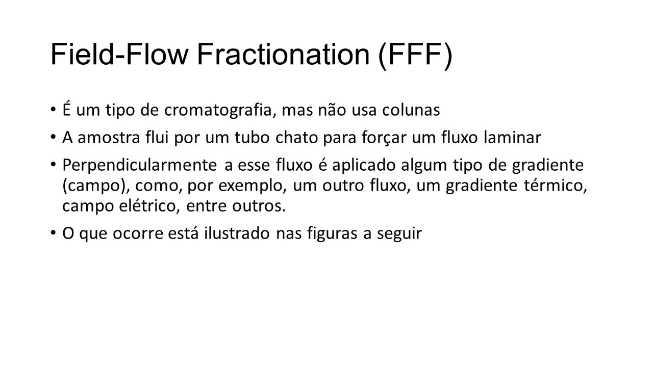 Field-Flow Fractionation (FFF)